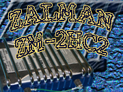 Review ZALMAN ZM-2HC2